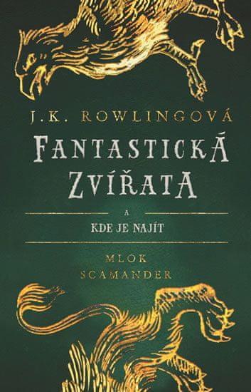 Rowlingová Joanne Kathleen: Fantastická zvířata a kde je najít