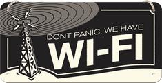 Postershop Závěsná cedule Don't Panic. We Have Wi-Fi