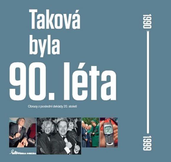 Motýl Ivan: Taková byla 90. léta - Obrazy z poslední dekády 20. století