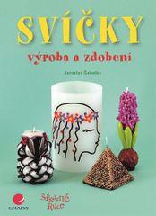 Šabatka Jaroslav: Svíčky - výroba a zdobení