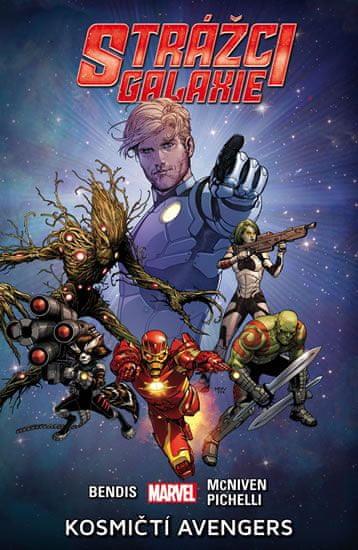 Brian Michael Bendis, Steve McNiven: Strážci galaxie 1 - Kosmičtí Avengers