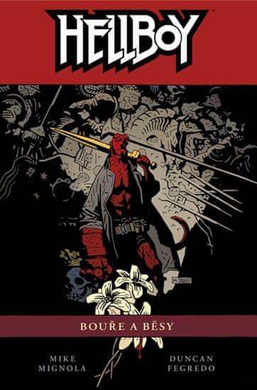 Mignola Mike: Hellboy 12 - Bouře a běsy