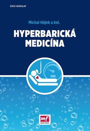 Hájek Michal: Hyperbarická medicína