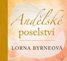 Byrneová Lorna: Andělské poselství
