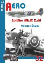 Šnajdr Miroslav: Spitfire Mk.IX - 2.díl