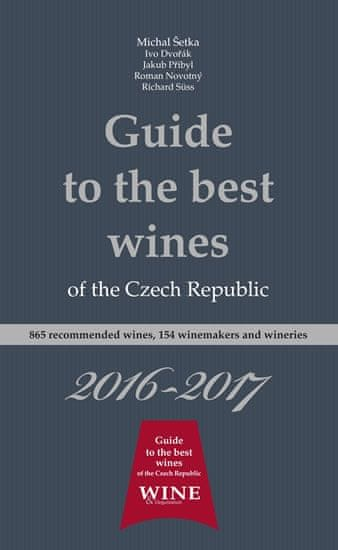 kolektiv autorů: Guide to the best wines of the Czech Republic 2016-2017
