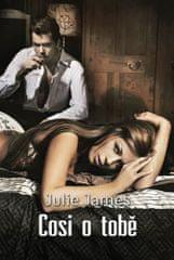 James Julie: Cosi o tobě