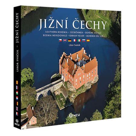 Sváček Libor: Jižní Čechy - velké / vícejazyčné