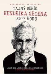 Groen Hendrik: Tajný deník Hendrika Groena 83 1/4 roku