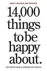 Kipferová Barbara Ann: 14,000 Things To Be Happy About