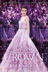 Cassová Kiera: The Crown (the Selection, Book 5)