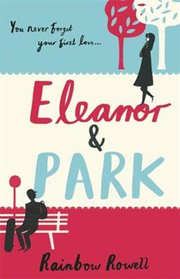 Rowellová Rainbow: Eleanor & Park (anglicky)