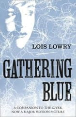 Lowryová Lois: The Giver Quartet: Gathering Blue