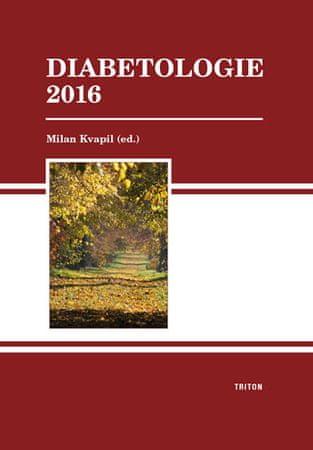 Kvapil Milan: Diabetologie 2016