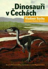 Socha Vladimír: Dinosauři v Čechách?