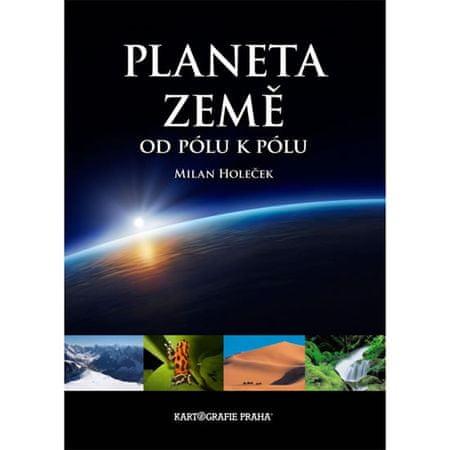 Planeta Země, od pólu k pólu