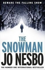 Nesbo Jo: The Snowman : A Harry Hole Thriller
