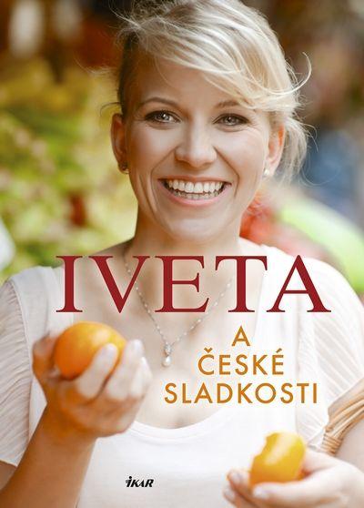 Fabešová Iveta: Iveta a české sladkosti