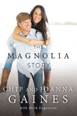 Gaines Chip a Joanna: The Magnolia Story