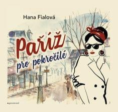 Fialová Hana: Paříž pro pokročilé