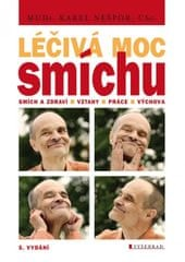 Nešpor Karel MUDr.,CSc.: Léčivá moc smíchu