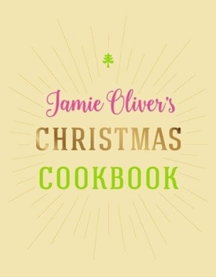 Oliver Jamie: Jamie Oliver´S Christmas Cookbook