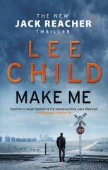 Child Lee: Make Me (Jack Reacher 20)