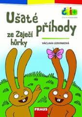 Ledvinová Václava: Ušaté příhody ze Zaječí hůrky (edice čti +): 6-7 let