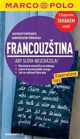 Francouzština s kapesním tahákem uvnitř - Jazykový průvodce