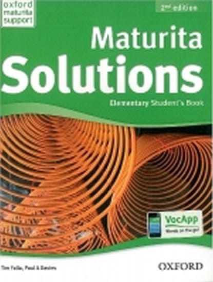 Falla Tim, Davies Paul A.: Maturita Solutions 2nd Edition Elementary Student´s Book CZEch Edition