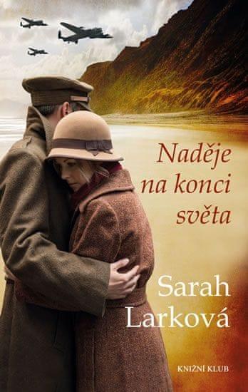 Larková Sarah: Naděje na konci světa