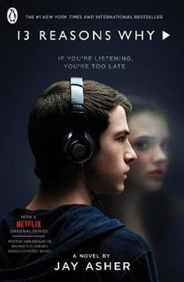 Asher Jay: Thirteen Reasons Why : (TV Tie-in)