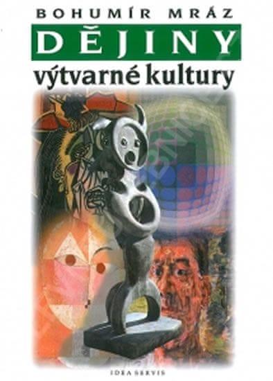 Mráz Bohumír: Dějiny výtvarné kultury 4 (2. vydání)