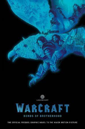 Chris Metzen, Paul Cornell, Mat Broome: World of Warcraft - Pouta bratrství