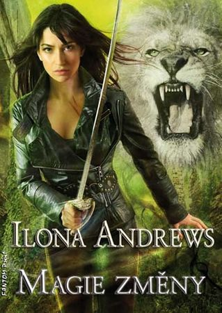 Andrews Ilona: Kate Daniels 8 - Magie změny