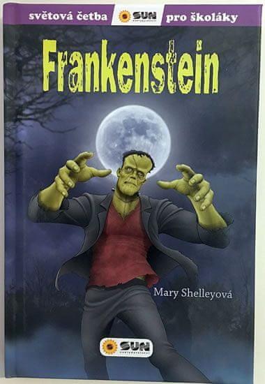 Shelley Mary: Frankenstein - Světová četba pro školáky