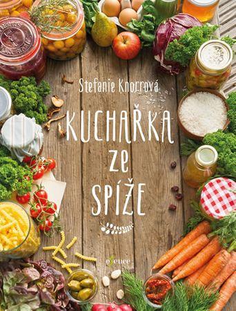 Knorrová Stefanie: Kuchařka ze spíže