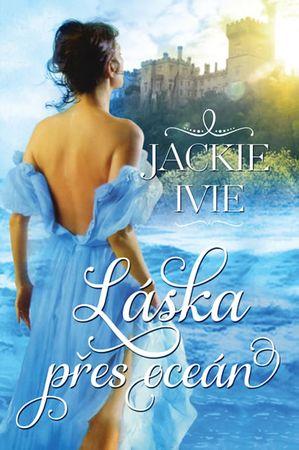 Ivie Jackie: Láska přes oceán