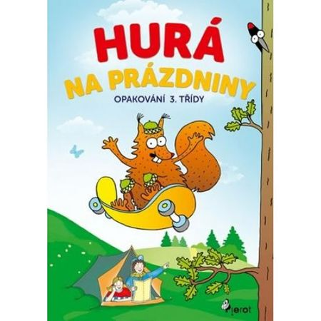 Šulc Petr: Hurá na prázdniny - Opakování 3. třídy