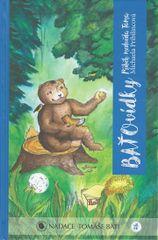 Pribilincová Michaela: BAŤOvídky - Příběh medvěda Toma