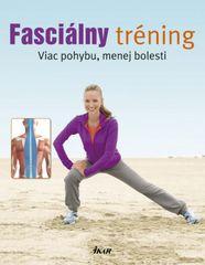 Hempelová Susann: Fasciálny tréning - Viac pohybu, menej bolesti