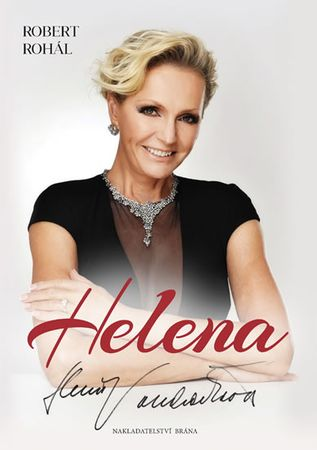 Rohál Robert: Helena - V proudu času