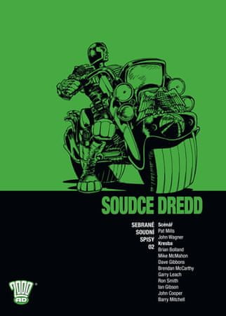 Wagner John: Soudce Dredd 02 - Sebrané soudní spisy