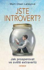 Laneyová Marti Olsen: Jste introvert? - Jak prosperovat ve světě extravertů