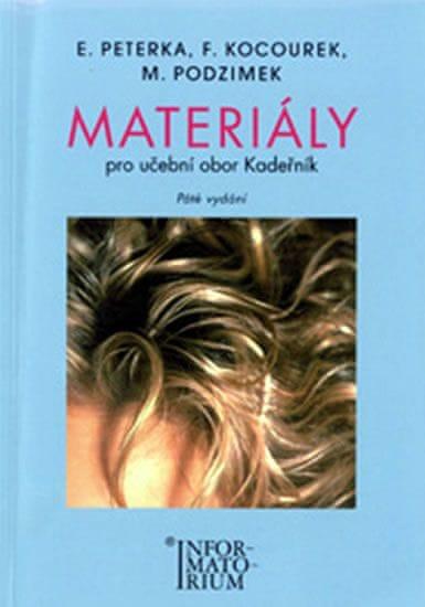 Peterka a spol.: Materiály pro učební obor Kadeřník - 5. vydání