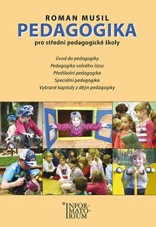 Musil Roman: Pedagogika pro střední pedagogické školy