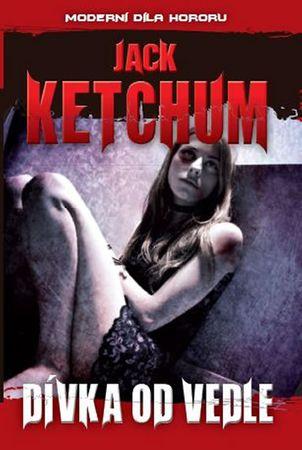 Ketchum Jack: Dívka od vedle