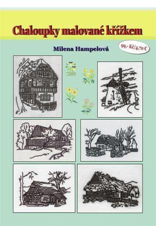 Hampelová Milena: Chaloupky malované křížkem