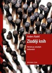 Rydell Anders: Zloději knih - Pátrání po zmizelých knihovnách