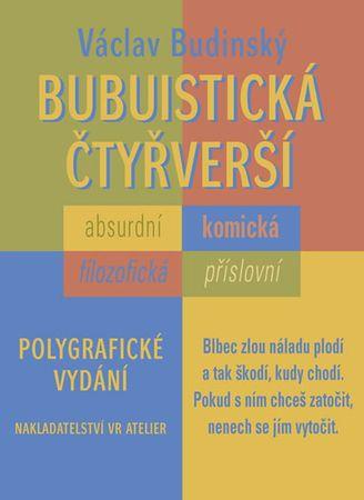 Budinský Václav: Bubuistická čtyřverší